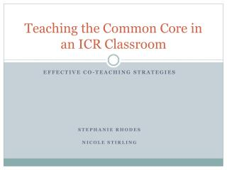 Teaching the Common Core in an ICR Classroom