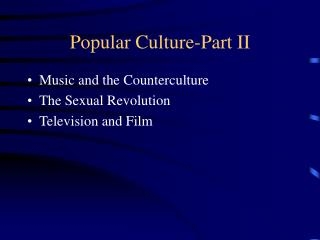 Popular Culture-Part II