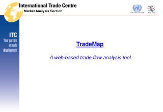 TradeMap A web-based trade flow analysis tool