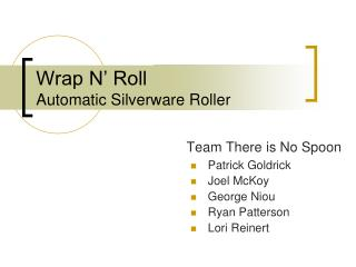 Wrap N  Roll Automatic Silverware Roller