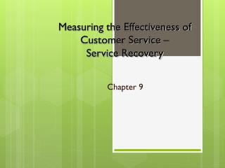 Measuring the Effectiveness of Customer Service –  Service Recovery