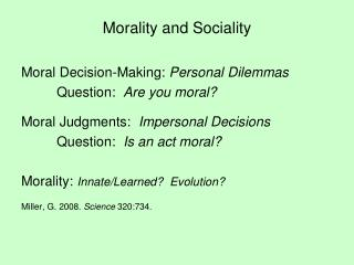 Morality and Sociality