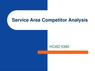 Service Area Competitor Analysis