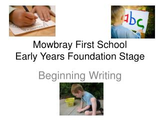 Mowbray First School Early Years Foundation Stage