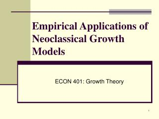 Empirical Applications of Neoclassical Growth Models
