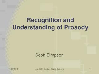 Recognition and Understanding of Prosody