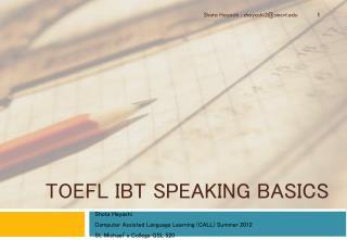 TOEFL  iBT Speaking Basics