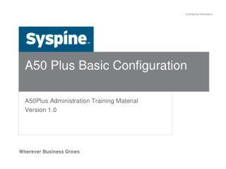A50 Plus Basic Configuration