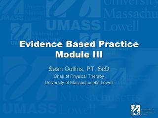 Evidence Based Practice Module III