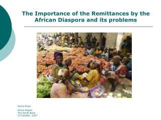 The Importance of the Remittances by the African Diaspora and its problems