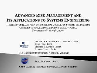 Advanced Risk Management and Its Applications to Systems Engineering