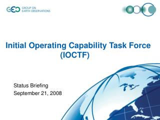 Initial Operating Capability Task Force 			   (IOCTF)