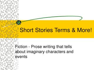 Short Stories Terms & More!