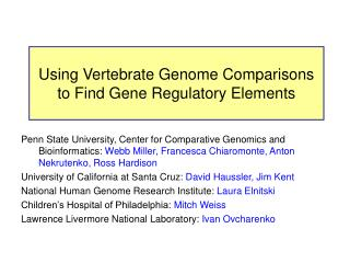 Using Vertebrate Genome Comparisons to Find Gene Regulatory Elements