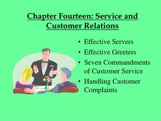 Chapter Fourteen: Service and  Customer Relations