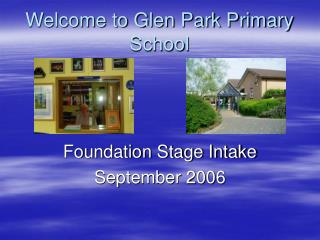 Welcome to Glen Park Primary School