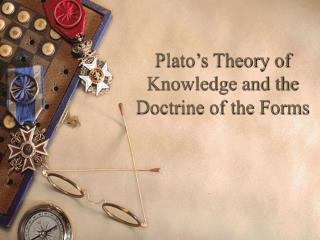 Plato's Theory of Knowledge and the Doctrine of the Forms