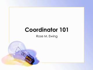 Coordinator 101