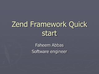 Zend Framework Quick start