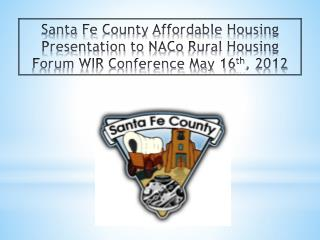 Santa Fe  County Affordable  Housing  Ordinances