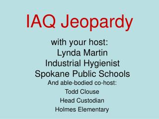 IAQ Jeopardy