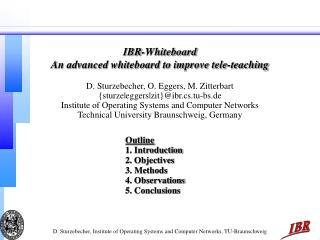 IBR-Whiteboard An advanced whiteboard to improve tele-teaching