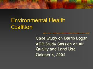 Environmental Health  Coalition