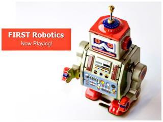 FIRST Robotics
