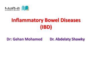 Inflammatory Bowel Diseases (IBD)