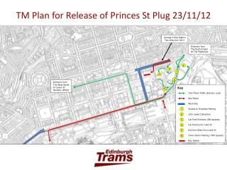 TM Plan for Release of Princes St Plug 23/11/12