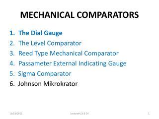 MECHANICAL COMPARATORS