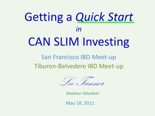 Getting a  Quick Start in CAN SLIM Investing