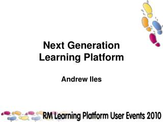 Next Generation  Learning Platform