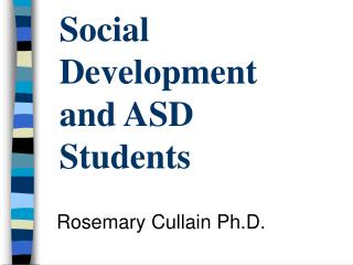 Social Development and ASD Students