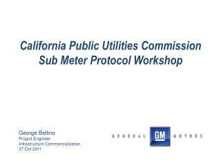 California Public Utilities Commission Sub Meter Protocol Workshop