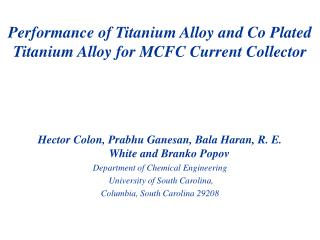 Performance of Titanium Alloy and Co Plated Titanium Alloy for MCFC Current Collector