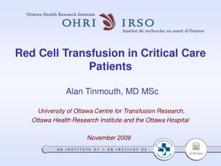 Red Cell Transfusion in Critical Care Patients