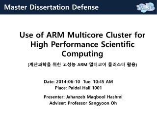 Use of ARM Multicore Cluster for High Performance Scientific Computing