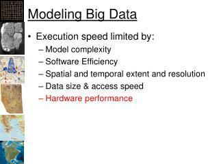 Modeling Big Data