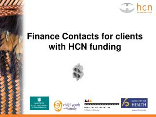 Finance Contacts for clients with HCN funding