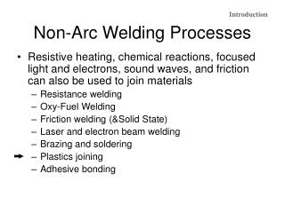 Non-Arc Welding Processes