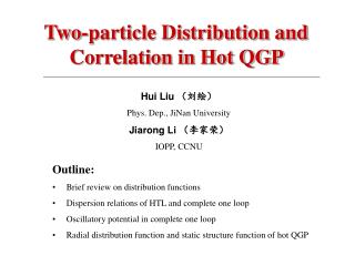 Two-particle Distribution and Correlation in Hot QGP