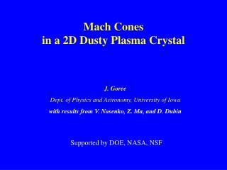 Mach Cones in a 2D Dusty Plasma Crystal