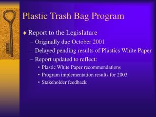 Plastic Trash Bag Program