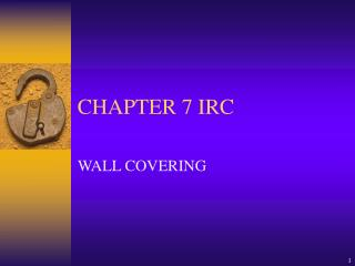 CHAPTER 7 IRC
