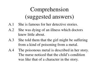 Comprehension  (suggested answers)