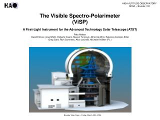 The Visible Spectro-Polarimeter (ViSP)