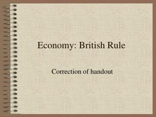 Economy: British Rule
