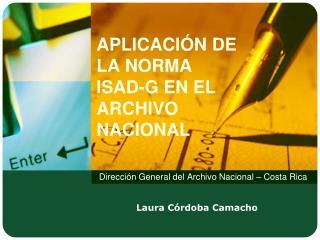 APLICACI N DE LA NORMA ISAD-G EN EL ARCHIVO NACIONAL