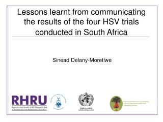 Lessons learnt from communicating the results of the four HSV trials conducted in South Africa
